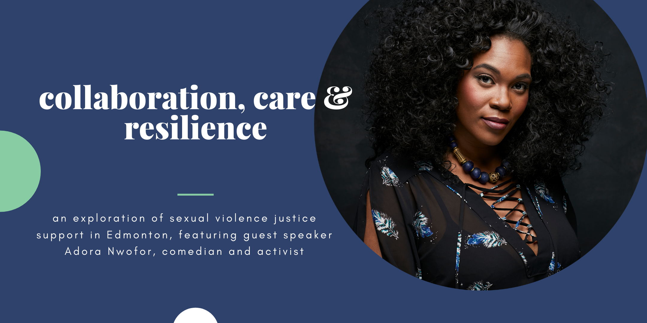 Collaboration, Care And Resilience Event Poster, Featuring Image Of Guest Speaker Adora Nwofor.