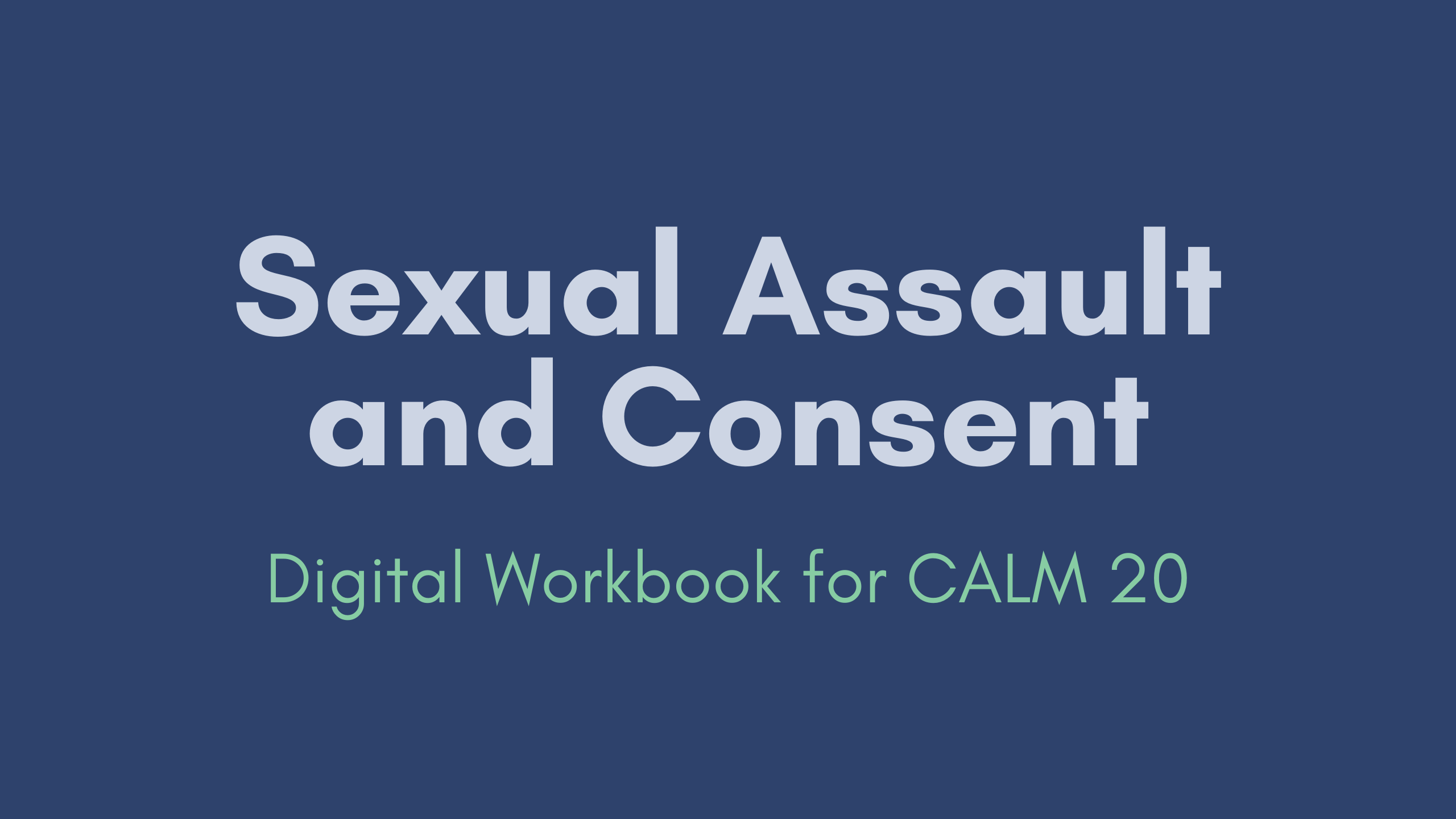 Digital Workbook For CALM 20