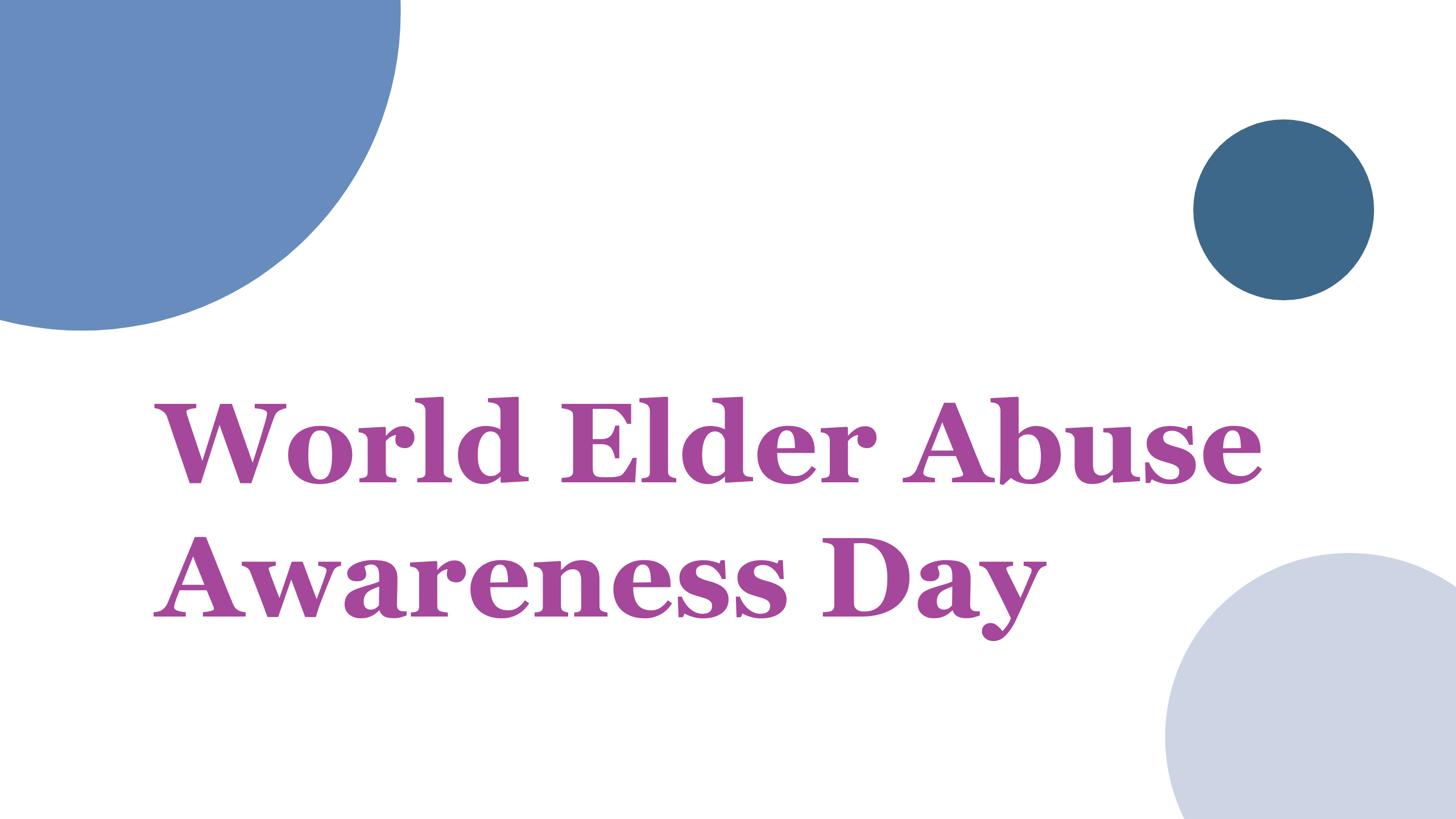 Purple Text On A White Background That Says World Elder Abuse Awareness Day