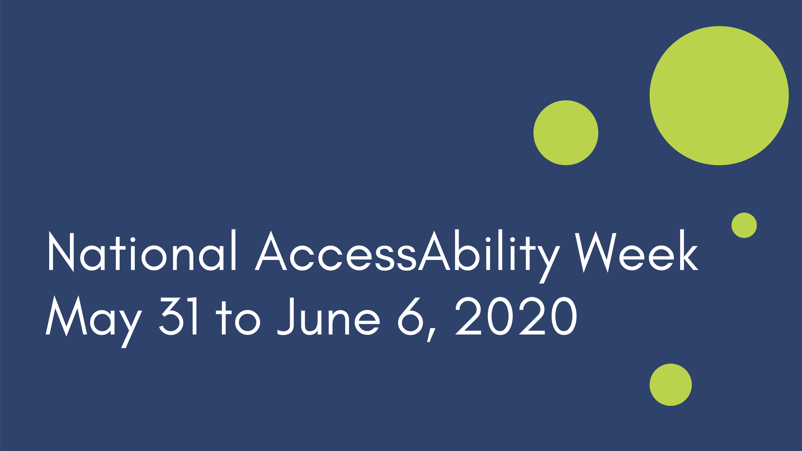 National AccessAbility Week, May 31 To June 6, 2020
