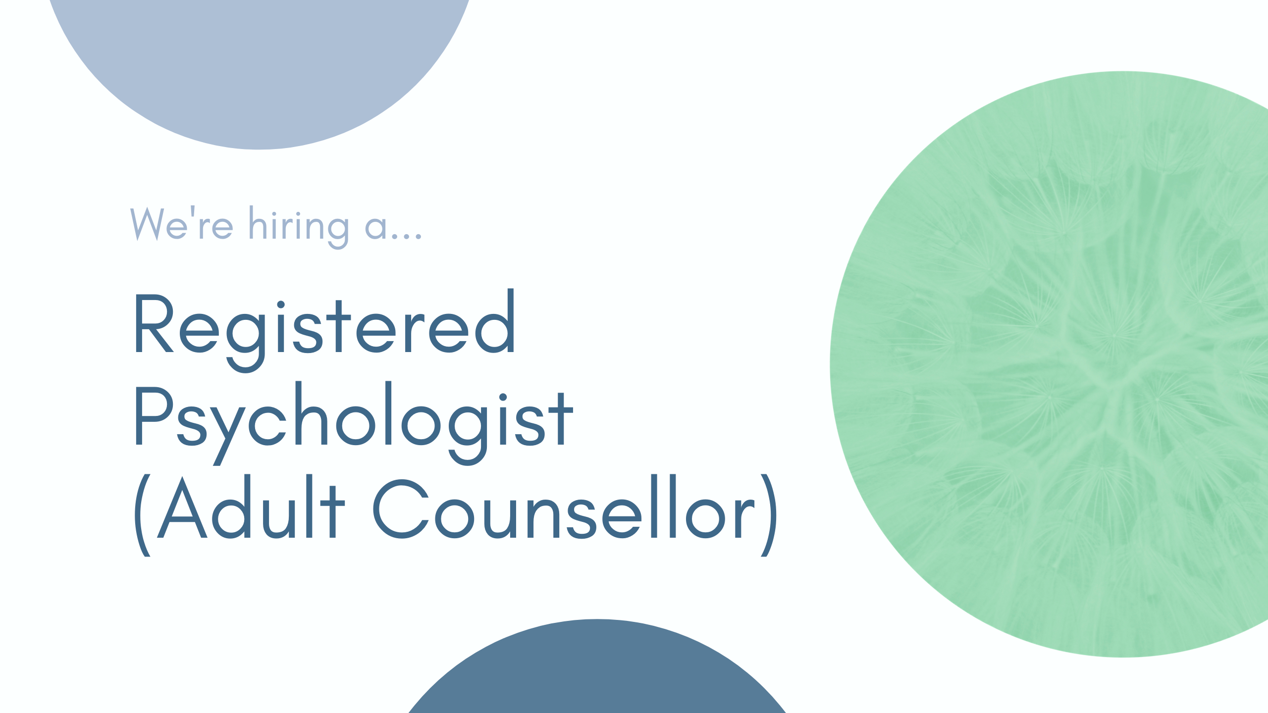 We're Hiring A Registered Psychologist (Adult Counsellor)