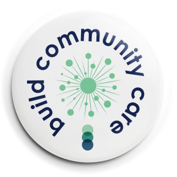 """White button that reads """"build community care"""" with green circle and SACE logo"""