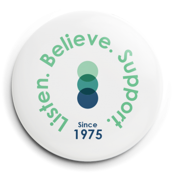 """White button that reads """"Listen. Believe. Support since 1975"""" with the SACE logo in the middle"""