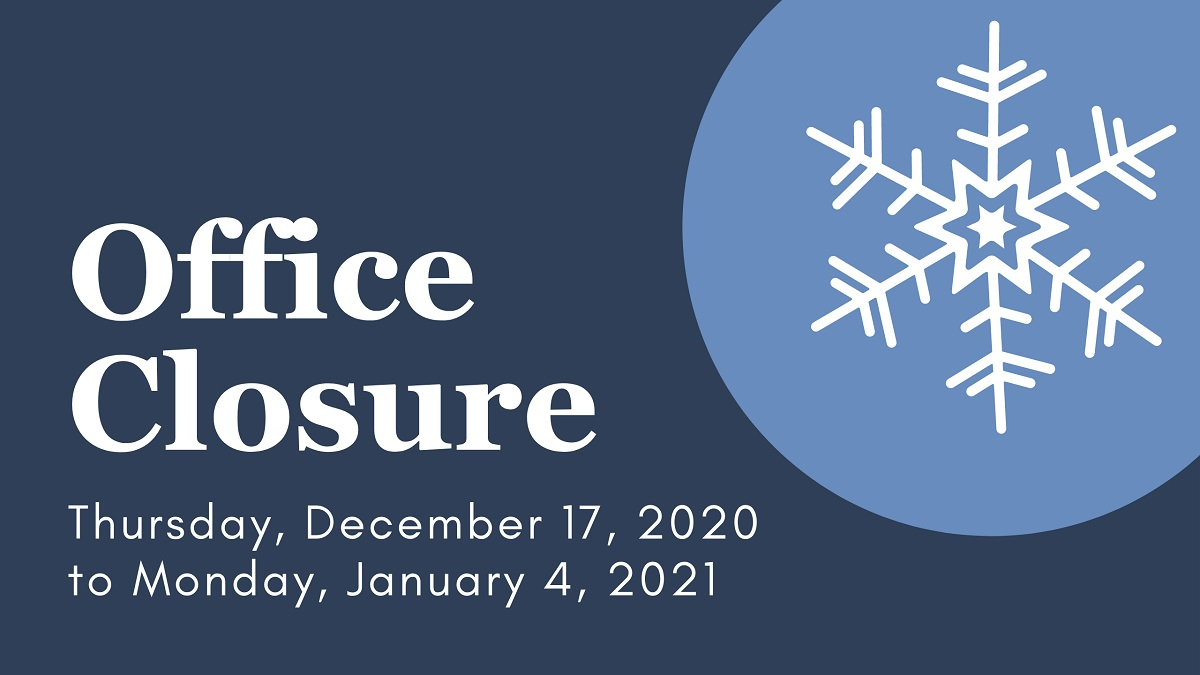 SACE Office Closure December 17, 2020 To January 4, 2021